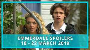 Emmerdale spoilers: 18 - 22 March 2019 [Video]