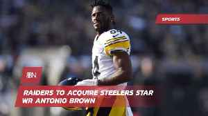 Raiders Will Get Antonio Brown [Video]