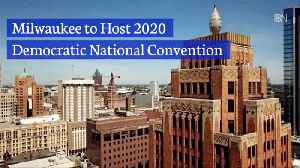 The 2020 Democratic Convention Will Be Strategically In Milwaukee [Video]