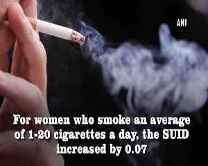 Smoking during pregnancy increases risk of sudden infant death [Video]