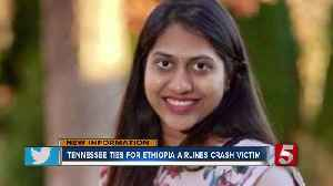East Tennessee physician among dead in Ethiopian Airlines crash [Video]