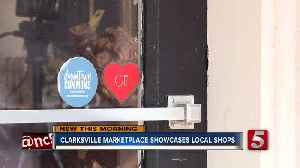 Clarksville Marketplace brings small businesses together [Video]