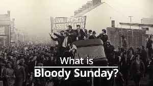News video: What is Bloody Sunday?