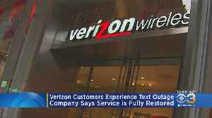 Verizon Restores Service After Wireless Customers Experience Text Outage [Video]