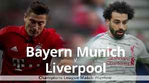 Bayern Munich v Liverpool: Champions League match preview [Video]