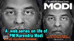 News video: 'Modi', a  web series on life of PM Narendra Modi | First Poster OUT
