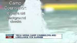 YMCA looking to fill up to 500 positions this summer [Video]