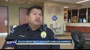 Police departments navigate language barrier with growing Hispanic population [Video]