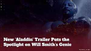 Will Smith's 'Aladdin' Genie Comes Out In New Trailer [Video]