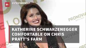 Katherine Schwarzenegger Loves The Farm Life [Video]