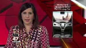 The Henry Ford acquires GM's first self-driving test vehicle [Video]