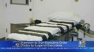 Newsom To Sign Executive Order Suspending Executions [Video]