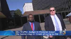 Former Traffic Court Judge Facing Federal Judge At United States Courthouse Wednesday [Video]