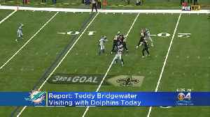 QB Teddy Bridgewater To Visit With Dolphins [Video]