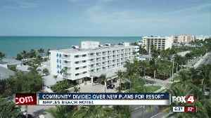 Planning board approves major redevelopment for Naples Beach Hotel [Video]
