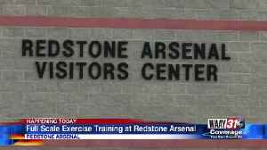 Full Scale Excercise Training at Redstone Arsenal [Video]