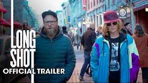 Long Shot - Seth Rogen and Charlize Theron [Video]