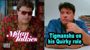 News video: Tigmanshu Speaks about his Quirky role in 'Milan Talkies'