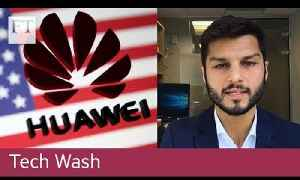 Tech Wash: Can Huawei successfully sue the US government? [Video]