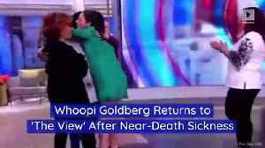 Whoopi Goldberg Returns to 'The View' After Near-Death Sickness [Video]