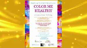 Color Me Healthy – A Series on Mental Well-Being [Video]