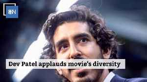 Dev Patel Likes Movies That Feature Diversity [Video]