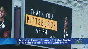 Former Pittsburgh Steelers WR Antonio Brown Buys Billboards Thanking Steelers Fans [Video]