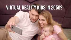 """Kids might have an """"off button"""" in 2050 [Video]"""