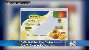 Butterball Recalling Turkey Products Due To Salmonella Concerns [Video]