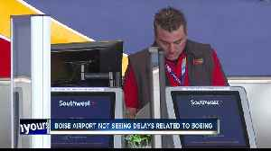 Boise Airport not currently experiencing delays due to Boeing 737 Max 8 and 9 grounding [Video]