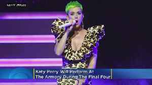 Katy Perry To Perform At The Armory During Final Four [Video]