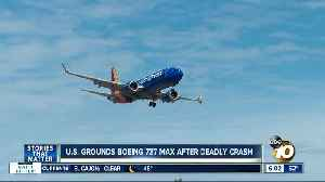 How will grounding of Boeing 737 MAX planes impact San Diego travelers? [Video]