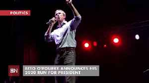 Add Beto To The 2020 Candidate List [Video]