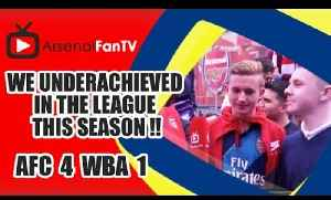We Underachieved In The League This Season !! | Arsenal 4 West Brom 1 [Video]