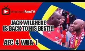 Jack Wilshere Is Back To His Best!!! | Arsenal 4 West Brom 1 [Video]
