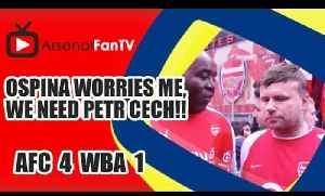 Ospina Worries Me, We Need Petr Cech!! | Arsenal 4 West Brom 1 [Video]