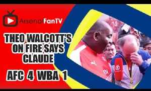 Theo Walcott's On Fire says Claude | Arsenal 4 West Brom 1 [Video]