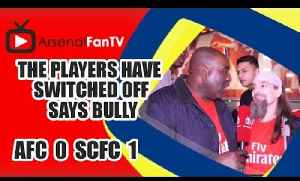 The Players Have Switched Off says Bully | Arsenal 0 Swansea 1 [Video]
