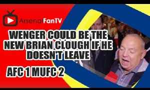 Wenger Could Be The New Brian Clough If He Doesn't Leave - Arsenal 1  Man Utd 2 [Video]