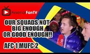 Our Squads Not Big Enough or Good Enough!!! - Arsenal 1  Man Utd 2 [Video]