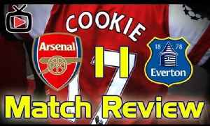 Arsenal FC 1 Everton 1 - Match Review by Cookie [Video]