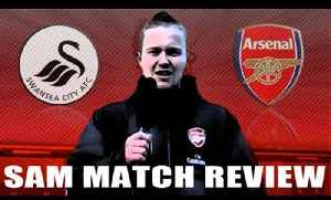 Arsenal - Sam Match Review - Arsenal 2 v Swansea 0 - ArsenalFanTV.com [Video]
