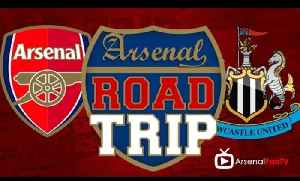 Road Trip To The Emirates - Arsenal v Newcastle [Video]