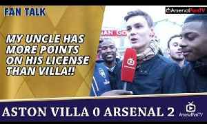 My Uncle Has More Points On His License Than Villa!! | Aston Villa 0 Arsenal 2 [Video]