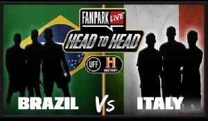 Who Was The Best World Cup Team Brazil or Italy? - FanPark Head To Head With HISTORY [Video]