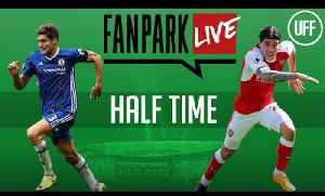 Arsenal vs Chelsea - Half Time Phone In - FanPark Live [Video]