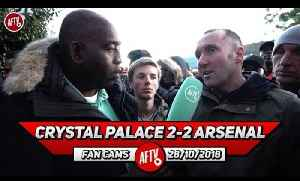 Crystal Palace 2-2 Arsenal | It's A Point Gained! We Were Poor! [Video]