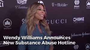 Why Wendy Williams Funded Drug Abuse Hotline [Video]