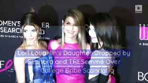 Lori Loughlin's Daughter Dropped by Sephora and TRESemmé Over College Bribe Scandal [Video]