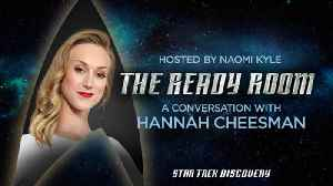 The Ready Room: Episode 8 - Hannah Cheesman [Video]